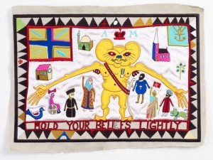 Grayson Perry, Hold Your Beliefs Lightly, 2011. Computerised embroidery on cotton and silk, programming by Tony Taylor. 32.5 x 45cm, Edition of 250 plus 10 Artist�s Proofs, copyright the artist, reproduced with permission, courtesy ofVictoria Miro